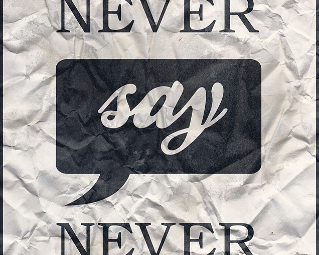 9-never-say-never