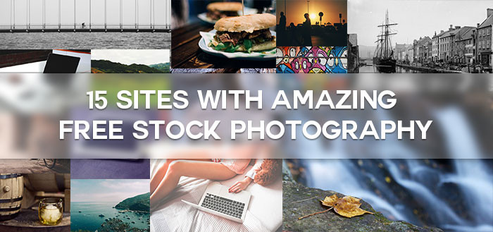 15 Sites with Amazing Free Stock Photography