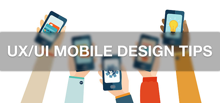 UX/UI mobile design tips