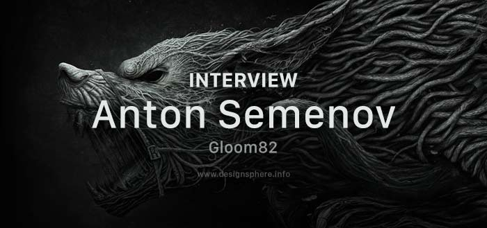 Interview Anton Semenov aka Gloom82
