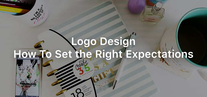 Logo Design: How To Set the Right Expectations