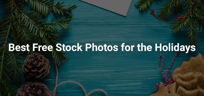 Best Free Stock Photos for the Holidays