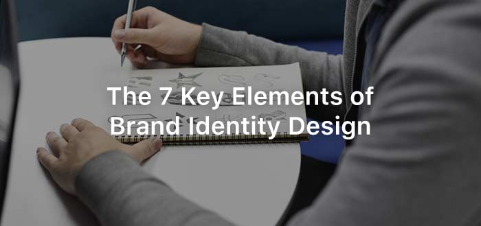 The 7 Key Elements of Brand Identity Design